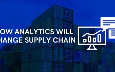 How Analytics will change supply Chain