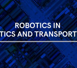 Robotics in Logistics and transportation